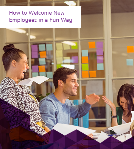 How to Welcome New Employees in a Fun Way