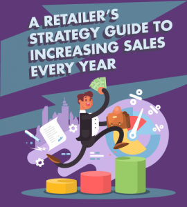 A Retailers Strategy Guide to Increasing Sales Every Year banner
